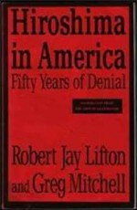 Hiroshima in Americaby: Lifton, R. - Product Image