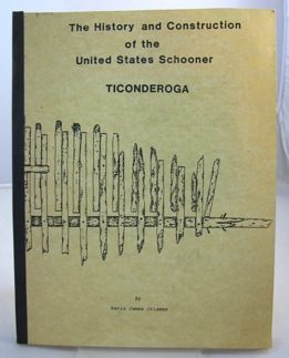 History and Construction of the United States Schooner Ticonderoga, Theby: Crisman, Kevin James - Product Image