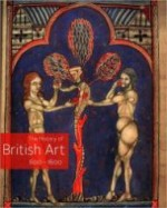 History of British Art 600  1600, Theby: Ayers (Ed.), Tim - Product Image