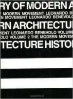 History of Modern Architecture  Vol. 2, The Modern Movementby: Benevolo, Leonardo - Product Image