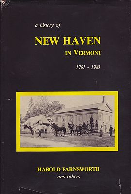 History of New Haven in Vermont 1761-1983, Aby: Farnsworth, Harold, Robert Rodgers - Product Image