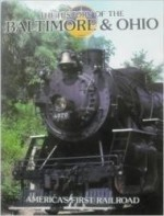 History of The Baltimore & Ohio, The by: Jacobs, Timothy - Product Image