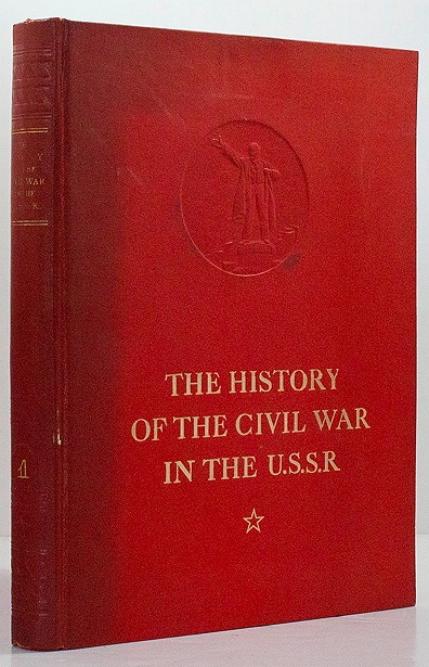 History of the Civil War in the U.S.S.R.: Volume One,  The Prelude of the Great Proletarian Revolutionby: Gorky, M., V. Molotov, K. Voroshilov, S. Kirov, A. Zhadanov, - Product Image