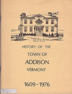 History of the Town of Addison Vermont 1609-1976 (SIGNED COPY)Clark, Erwin S. - Product Image