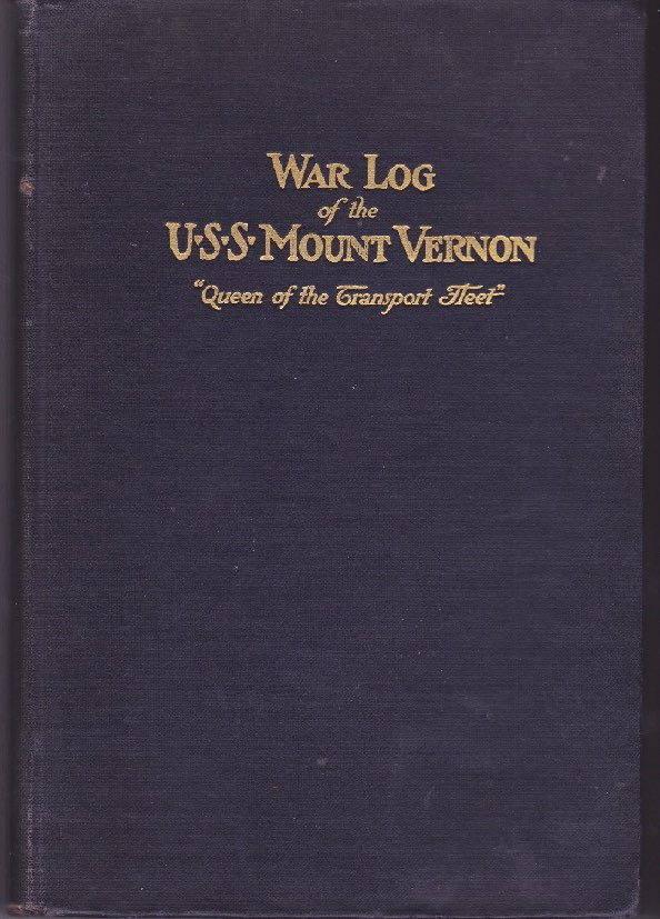 History of the U.S.S. Mount Vernon, A - Compiled from the ship's official diary (WITH HANDWRITTEN ACCOUNT BY SHIP'S CHAPLAIN)by: Doyle, Lieutenant Com. James Madison - Product Image