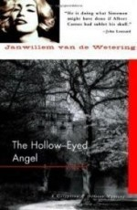 HollowEyed Angel, The by: Wetering, Janwillem Van De - Product Image