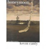 Honeymoon and Other Storiesby: Canty, Kevin - Product Image