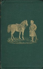 Horses of the Sahara and the Manners of the Desert, Theby: Daumas, E. - Product Image