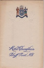Hotel Champlain: Bluff Point, N.Y.- Mortimer K. Kelly, ManagerN/A - Product Image