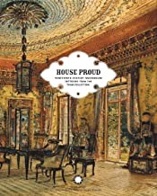 House Proud: Nineteenth-Century Watercolor Interiors from the Thaw Collectionby: Davidson, Gail - Product Image