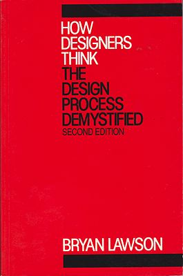 How Designers Think - The Design Process Demystifiedby: Lawson, Bryan  - Product Image
