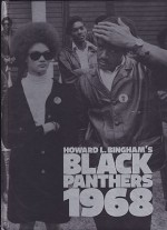 Howard L. Bingham's Black Panthers 1968Bingham, Howard L. and Howard Crist (Ed.) - Product Image