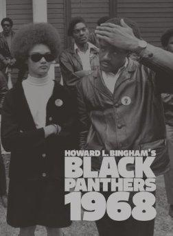 Howard L. Bingham's Black Panthers 1968by: Bingham, Howard - Product Image