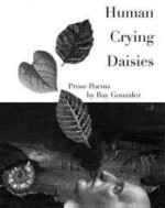 Human Crying Daisiesby: GONZALEZ, RAY - Product Image