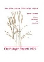 Hunger Report 1995, The : The Alan Shawn Feinstein World Hunger Program, Brown University, Providence, Rhode Islandby: Messer, E. (Editor) - Product Image