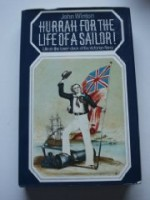 Hurrah for the life of a sailor!: Life on the lowerdeck of the Victorian Navyby: Winton, John - Product Image
