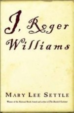 I, Roger Williamsby: Settle, Mary Lee - Product Image