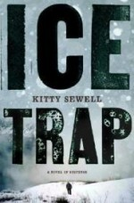 Ice Trap: A Novel of Psychological Suspenseby: Sewell, Kitty - Product Image