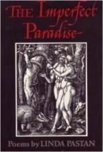 Imperfect Paradiseby: Pastan, Linda - Product Image