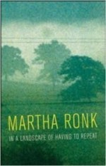 In a landscape of having to repeatby: Ronk, Martha - Product Image