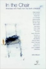In the Chair: Interviews with Poets from the North of Irelandby: Brown, John - Product Image