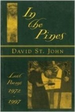 In the Pines: Lost Poems: 1972-1997by: John, David St. - Product Image