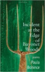 Incident at the Edge of Bayonet Woods: Poemsby: Bohince, Paula - Product Image