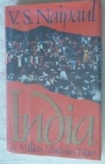 India: A Million Mutinies Nowby: Naipaul, V. S. - Product Image