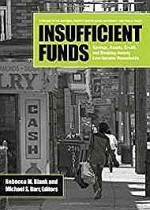 Insufficient Funds: Savings, Assets, Credit, and Banking Among Low-Income Householdsby: Barr, Michael S. (Editor) - Product Image