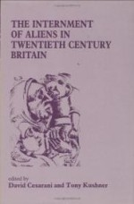 """Internment of Aliens in Twentieth Century Britain, The (Special Issue of """"Immigrants & Minorities"""")by: Cesarani, David - Product Image"""
