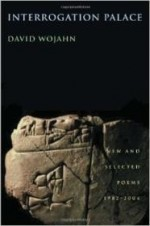 Interrogation Palace: New and Selected Poems 1982-2004 (Pitt Poetry Series)by: Wojahn, David - Product Image