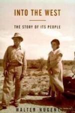 Into the West: The Story of Its Peopleby: Nugent, Walter - Product Image