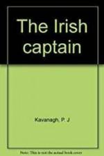 Irish Captain, Theby: Kavanagh, P. J. - Product Image