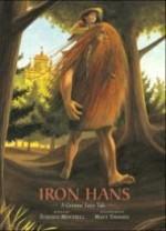 Iron Hans  A Grimms Fairy Taleby: Mitchell, Stephen/Matt Tavares - Product Image