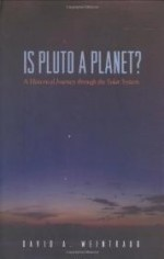 Is Pluto a Planet?: A Historical Journey through the Solar Systemby: Weintraub, David A. - Product Image