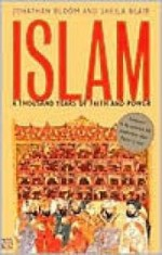 Islam: A Thousand Years of Faith and Powerby: Bloom, Jonathan - Product Image