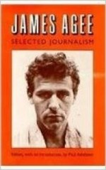 James Agee, Selected Journalismby: Agee, James - Product Image