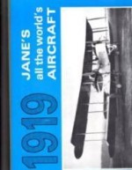 Jane's All the World's Aircraft 1919by: Jane, Fred T. and C.G. Grey - Product Image