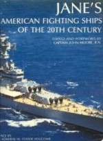 Jane's American Fighting Ships of the 20th Centuryby: Moore, John - Product Image
