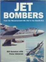 Jet Bombers: From the Messerschmitt Me 262 to the Stealth B2 (Osprey modern military)by: Gunston, Bill - Product Image