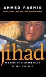 Jihad: The Rise of Militant Islam in Central Asiaby: Rashid, Ahmed - Product Image