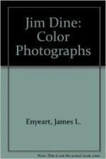 Jim Dine: Color PhotographsEnyeart, James L. - Product Image