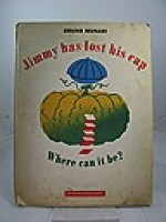 Jimmy Has Lost his Cap - Where Can It Be?Munari, Bruno, Illust. by: Munari, Bruno - Product Image