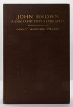 John Brown - A Biography Fifty Years AfterVillard, Oswald Garrison - Product Image