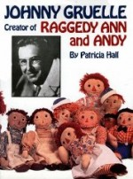 Johnny Gruelle, Creator of Raggedy Ann and Andyby: Gruelle, Kim (Foreword) - Product Image