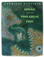 Jonah and the Two Great FishGerstein, Mordicai, Illust. by: Mordicai Gerstein - Product Image