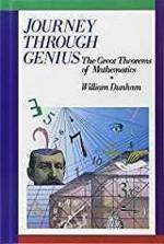 Journey through Genius: Great Theorems of MathematicsDunham, William - Product Image