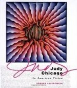 Judy Chicago, An American Visionby: Lucie-Smith, Edward - Product Image
