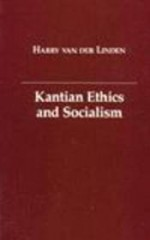 Kantian Ethics and Socialismby: Linden, Harry van der - Product Image