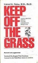 Keep off the grassby: Nahas, Gabriel G - Product Image
